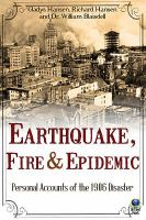 Earthquake, Fire and Epidemic