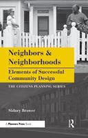 Neighbors and Neighborhoods