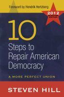 10 Steps to Repair American Democracy