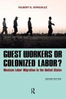 Guest Workers or Colonized Labor?