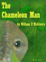 The Chameleon Man
