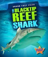 The Blacktip Reef Shark