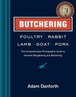 Butchering Poultry, Rabbit, Lamb, Goat, Pork