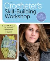 The Crocheter's Skill-building Workshop