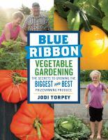 Blue Ribbon Vegetable Gardening