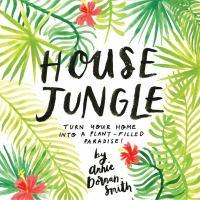 House Jungle