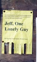 Jeff, One Lonely Guy