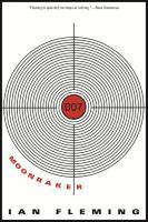 Moonraker : A James Bond Novel