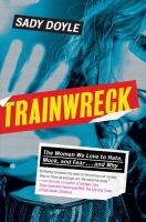 Image: Trainwreck