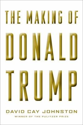 Cover image for The Making of Donald Trump