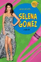 Day by Day With... Selena Gomez
