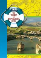 The Tigris and Euphrates Rivers