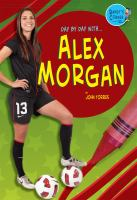 Day by Day With ... Alex Morgan