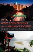 Genes, Polymorphisms, and the Making of Societies