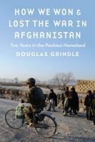 How We Won & Lost the War in Afghanistan