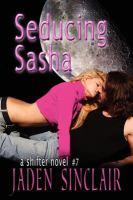 Seducing Sasha