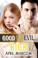 Good Vs. Evil High