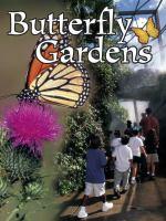Butterfly Gardens (Field Trips)