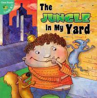 The Jungle in My Yard