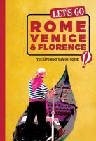 Let's Go Rome, Venice & Florence