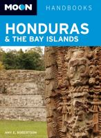 Moon handbooks. Honduras & the Bay Islands