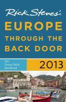 Rick Steves' Europe Through The Back Door 2013