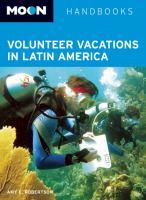 Volunteer Vacations in Latin America, [2013]