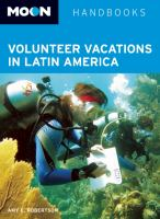 Volunteer Vacations in Latin America, [2013]