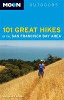 101 Great Hikes of the San Francisco Bay Area