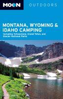 Montana, Wyoming & Idaho Camping, [2014]