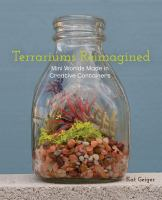 Terrariums Reimagined