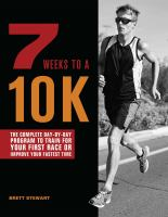 7 Weeks to A 10K
