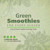 Green Smoothies for Every Season
