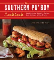 The Southern Po' Boy Cookbook
