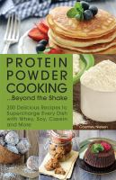 Protein Powder Cooking...beyond The Shake
