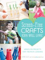 Screen-free Crafts Kids Will Love