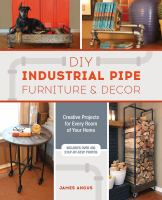 DIY Industrial Pipe Furniture & Decor
