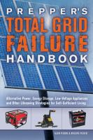 Prepper's Total Grid Failure Handbook