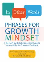 Phrases for Growth Mindset: A Teacher's Guide to Empowering Students through Effective Praise and Feedback