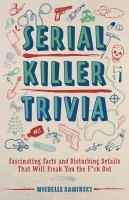 Serial Killer Trivia
