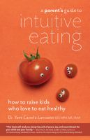 A Parent's Guide to Intuitive Eating