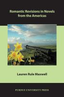Romantic Revisions in Novels From the Americas