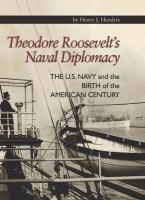 Theodore Roosevelt's Naval Diplomacy
