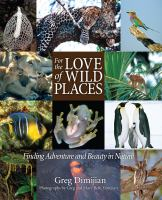 For the Love of Wild Places