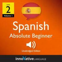 Learn Spanish - Level 2: Absolute Beginner Spanish