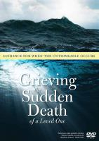 Grieving the Sudden Death of A Loved One