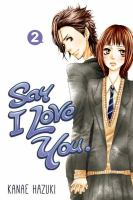 Say I Love You, [vol.] 02