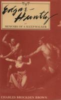 Edgar Huntly, Or, Memoirs of A Sleep-walker