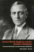 Robert Worth Bingham and the Southern Mystique