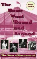 The Music Went 'round and Around